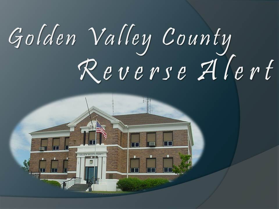 Golden Valley County Reverse Alert with a brick courthouse